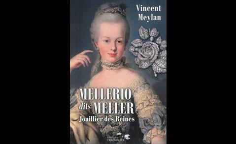 Mellerio dits Meller, joaillier des reines
